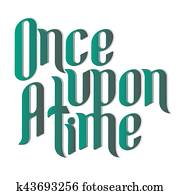 Once upon time Clip Art and Illustration. 46 once upon ...