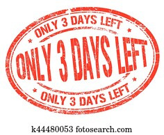 Only 3 days sign or stamp