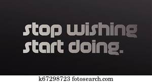 Stop Wishing Start Doing motivation quote