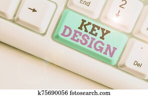 Word writing text Key Design. Business concept for a necessary or very important realization of a concept or idea.