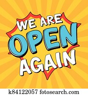 We Are Open Again Lettering. After lockdown reopening badge for small businesses, shops, cafes, restaurants. Hand drawn colored vector illustration. Welcome again poster.