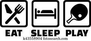 Ping pong eat sleep