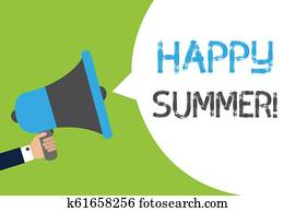 Text sign showing Happy Summer. Conceptual photo Beaches Sunshine Relaxation Warm Sunny Season Solstice Man holding megaphone loudspeaker speech bubble message speaking loud.