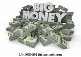 Big Money Piles Stacks Wealthy Savings 3d Illustration