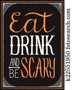 Eat, Drink and Be Scary Halloween B