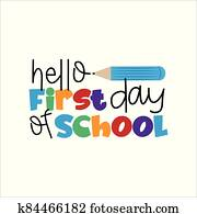 Hello First Day Of School-  text for children. vector illustration.