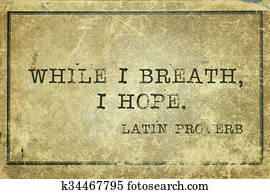 hope breath Proverb