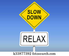 Slow Down, Relax Road Signs