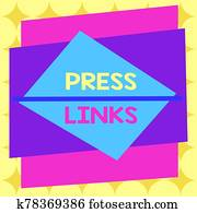 Writing note showing Press Links. Business photo showcasing intended to manipulate a site s is ranking in Google search Asymmetrical format pattern object outline multicolor design.