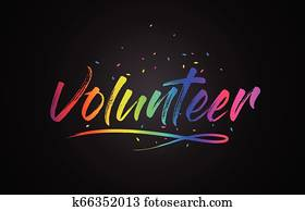 Volunteer Word Text with Handwritten Rainbow Vibrant Colors and Confetti.