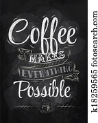 Poster lettering coffee makes chalk