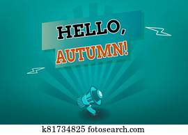Writing note showing Hello, Autumn. Business photo showcasing greeting used when embracing the change from summer to winter Megaphone Lightning Burst and Rectangular form with shadow.