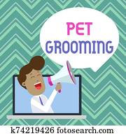 Text sign showing Pet Grooming. Conceptual photo hygienic care and enhancing the appearance of the pets Man Speaking Through Laptop into Loudhailer Blank Speech Bubble Announce.
