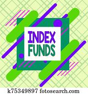Writing note showing Index Funds. Business photo showcasing mutual fund built to match the stocks of a market index Asymmetrical format pattern object outline multicolor design.