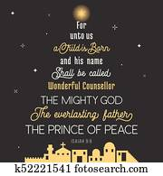 typography of bible verse from chronicles for Christmas, for unto us a child is born, his name shall be called wonderful concealer, the mighty god, everlasting father, prince of peace