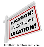 Location Real Estate Sign Desirable Spot Place Best Area Home
