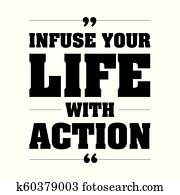 Infuse your life with action