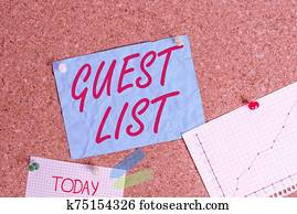 Text sign showing Guest List. Conceptual photo a list of showing who are allowed to enter the show or an event Corkboard color size paper pin thumbtack tack sheet billboard notice board.