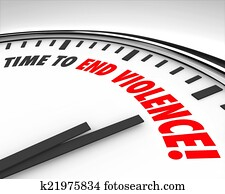 Time to End Violence Words Clock Protest Negotiate End War