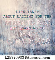 Typographic quote learning to dance in the rain