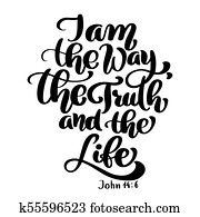 Hand lettering I am the way, truth and life, John 14 6. Biblical background. New Testament. Christian verse, Vector illustration isolated on white background