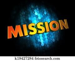 Mission Concept on Digital Background.