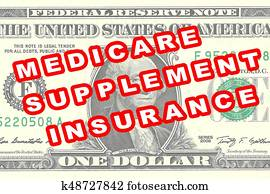 Medicare Supplement Insurance - financial concept