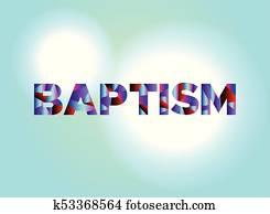 Baptism Concept Colorful Word Art Illustration