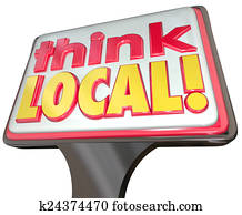 Think Local Words SIgn Advertising Community Stores Retail Busin