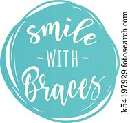 'Smile with braces' motivation poster