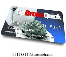 Credit Card - Go Broke Quick