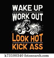 Wake up workout look hot , Fitness Quote