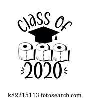 Class of  2020 - with Graduation Cap, and Toilet papers.