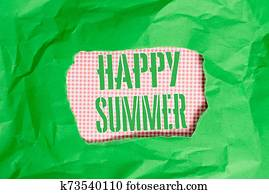 Text sign showing Happy Summer. Conceptual photo Beaches Sunshine Relaxation Warm Sunny Season Solstice Green crumpled ripped colored paper sheet centre torn colorful background.