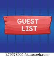Writing note showing Guest List. Business photo showcasing a list of showing who are allowed to enter the show or an event Wooden board rectangle shaped wood attached color background.
