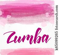 Zumba - lettering text on watercolor background