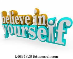 Believe in Yourself - 3d Words