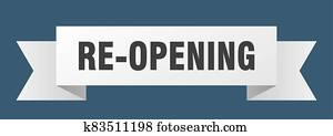 re-opening ribbon. re-opening paper band banner sign