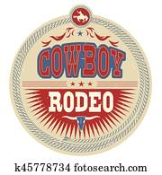 Wild West rodeo label with cowboy text and western decoration