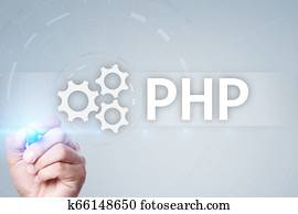 PHP, Web development concept on virtual screen.