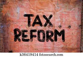 Tax Reform Concept