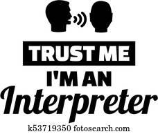 Trust me I am an Interpreter
