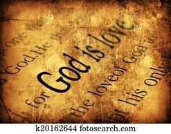 God is love. 1john 4:8, Holy Bible