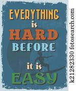 Retro Vintage Motivational Quote Poster.