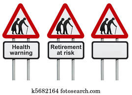 Health and retirement warning sign