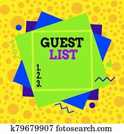 Text sign showing Guest List. Conceptual photo a list of showing who are allowed to enter the show or an event Asymmetrical uneven shaped format pattern object outline multicolour design.