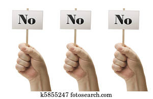 Three Signs In Fists Saying No, No and No