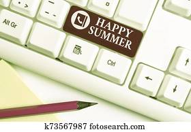 Word writing text Happy Summer. Business concept for Beaches Sunshine Relaxation Warm Sunny Season Solstice White pc keyboard with empty note paper above white background key copy space.