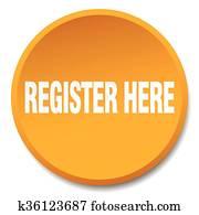 register here orange round flat isolated push button