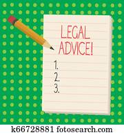 Word writing text Legal Advice. Business concept for Recommendations given by lawyer or law consultant expert.